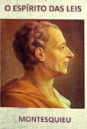 O Espírito das Leis, por Charles Montesquieu