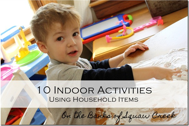 10 Indoor Activities Using Household Items