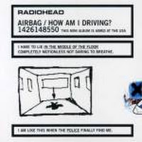 Airbag / How Am I Driving EP