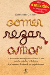 Comer, Rezar e Amar - Elizabeth Gilbert