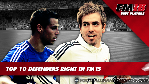 Top 10 Defenders Right in Football Manager 2015