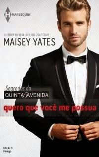 Quero Que Você Me Possua, por Maisey Yates