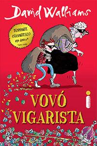 Vovó Vigarista, por David Walliams