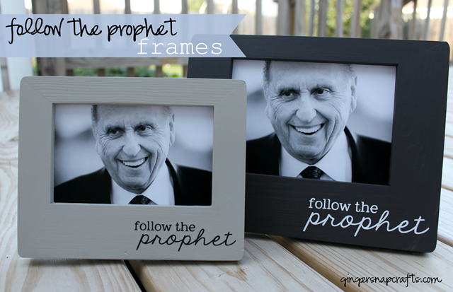 Follow the Prophet frames at GingerSnapCrafts.com