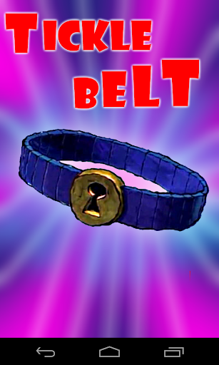 Tickle Belt