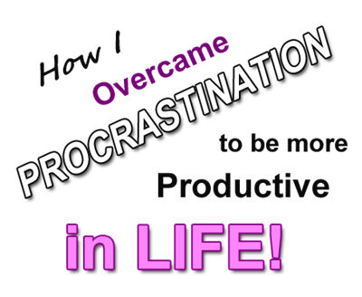 procrastinate productivity in life