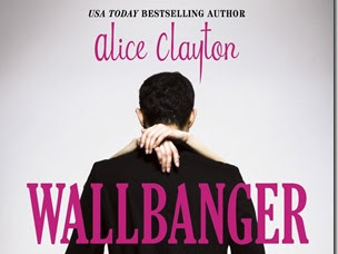 Review: Wallbanger (Cocktail #1) by Alice Clayton