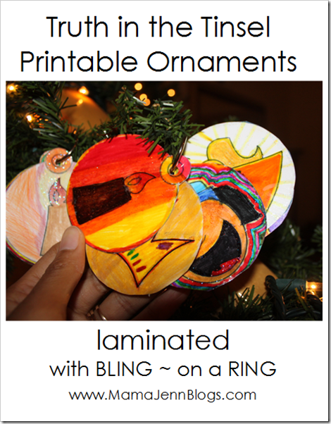 Printable Truth in the Tinsel Ornaments: Laminated with BLING on a RING (saving space on our Christmas Tree)