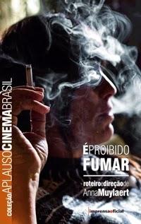É Proibido Fumar, por Anna Muylaert