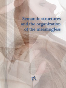 Semantic Structures and the Organization of the Meaningless Cover