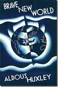 Brave New World First Edition