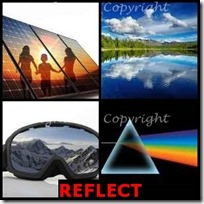 REFLECT- 4 Pics 1 Word Answers 3 Letters