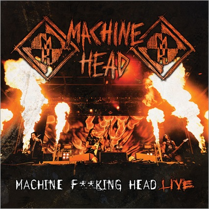 MachineHead_MFHLive