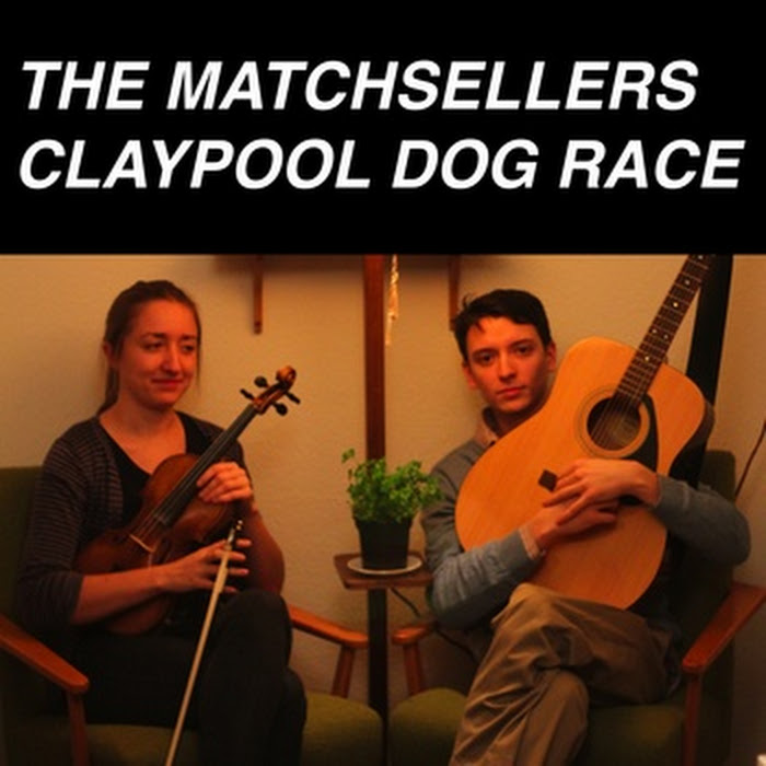 The Matchsellers - Claypool Dog Race EP