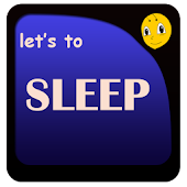 Let's to Sleep
