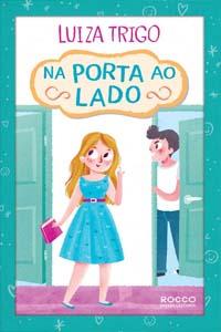 Na Porta ao Lado, por Luiza Trigo