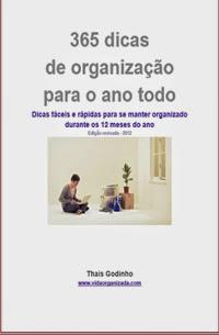 365 Dicas de organização para o Ano todo, por Thais Godinho