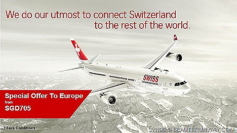 SWISS SINGAPORE ZURICH AIR FARE OFFER NON-STOP FLIGHTS MILAN BARCELONA EUROPE SUMMER AUTUMN 2013 HOLIDAY Swiss Airbus A340-300 aircraft, flight LX179  LX 178 $705 Swiss Alps  Lake Zurich