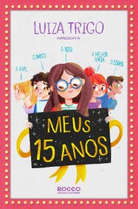 Meus 15 anos, por Luiza Trigo