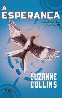 Jogos Vorazes - A Esperança (vol.03), por Suzanne Collins