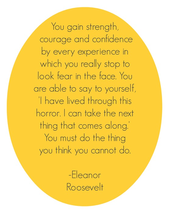 eleanor roosevelt - do the thing you think you cannot