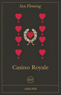 Casinò Royale - I. Fleming