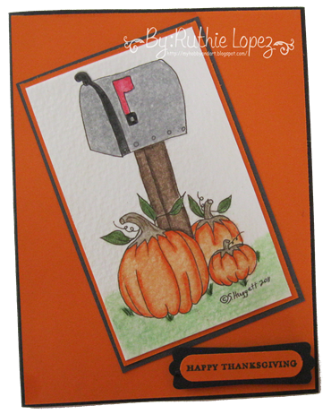Mail Box - Through the CraftRoom Door - Guest Designer Team - Ruthie Lopez - My Hobby = My Art - Thanksgiving Card