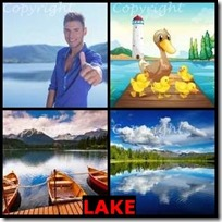 LAKE- 4 Pics 1 Word Answers 3 Letters