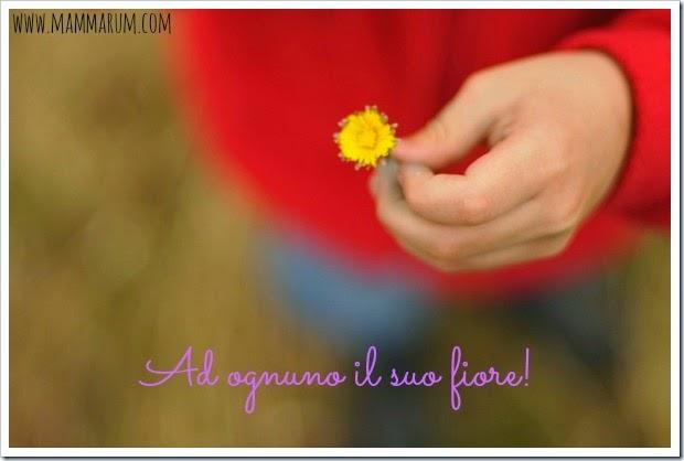 Ad ognuno il suo fiore!