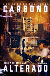 Carbono Alterado, por Richard Morgan