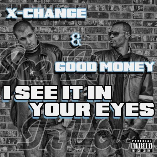 X-Change & Good Money