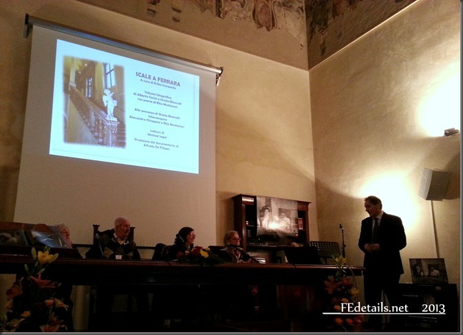 Presentazione del libro: Scale a Ferrara, Al.ce. Editore, Biblioteca Ariostea, Ferrara, Italy, 2013