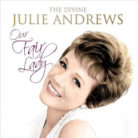 Our Fair Lady - The Divine Julie Andrews