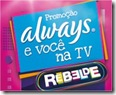 Promocao Always voce na TV