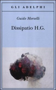 Dissipatio H. G. - G. Morselli