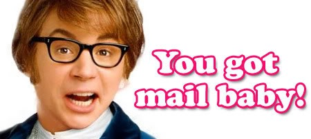 You got mail, baby!