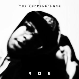 Resultado de imagen para The Doppelgangaz - R.O.B.