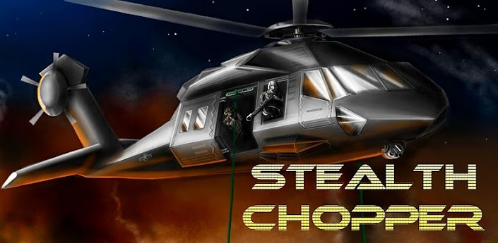 ★ Stealth Chopper 3D ★ apk