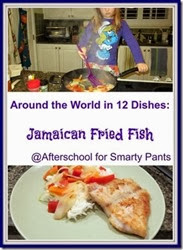 Cooking with Kids: Jamaican Fried Fish