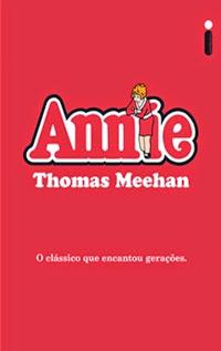 Annie, por Thomas Meehan