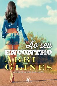 Ao Seu Encontro, por Abbi Glines