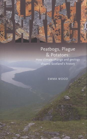 Peatbogs, Plague & Potatoes