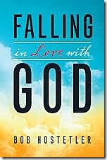 Falling-in-Love-with-God-by-Bob-Hostetler