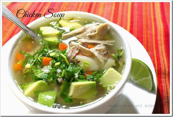 Mexican Chicken Soup | Authentic Mexican Food Recipes