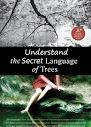 Entenda A Linguagem Secreta das Árvores