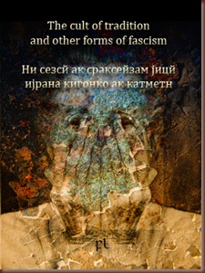 The cult of tradition and other forms of fascism Cover