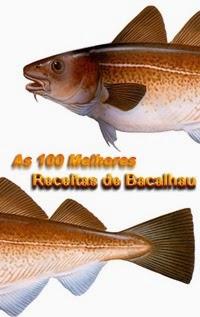 As 100 Melhores Receitas de Bacalhau, por Restaurante Fish