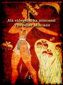 Alá eideysharka minoassi - The other Minoans Cover