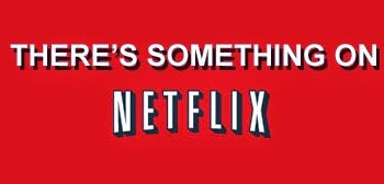 somethingonnetflix7