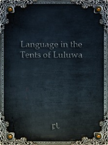 Language in the tents of Luluwa Cover